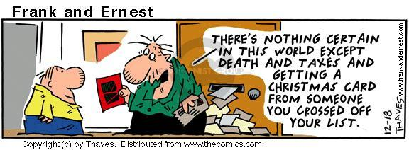 Comic Strip Bob Thaves Tom Thaves  Frank and Ernest 2000-12-18 death and taxes
