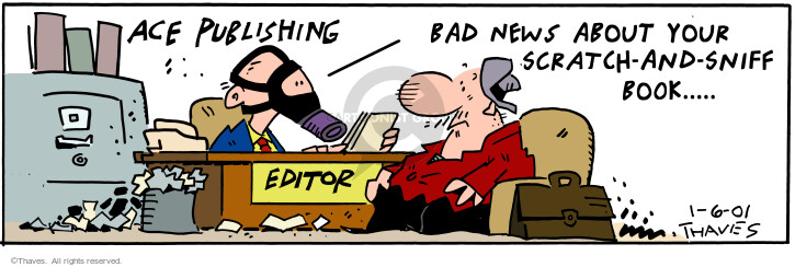 Comic Strip Bob Thaves Tom Thaves  Frank and Ernest 2001-01-06 bad news