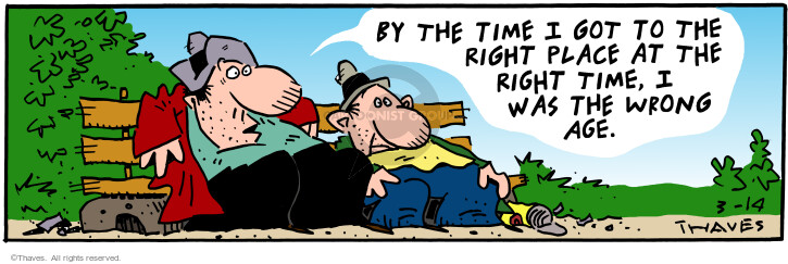 Comic Strip Bob Thaves Tom Thaves  Frank and Ernest 2001-03-14 right place right time