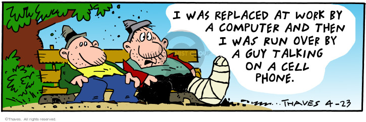 Comic Strip Bob Thaves Tom Thaves  Frank and Ernest 2001-04-23 broken leg