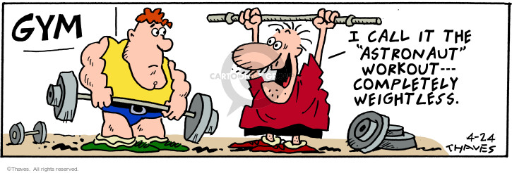 Comic Strip Bob Thaves Tom Thaves  Frank and Ernest 2001-04-24 fitness center