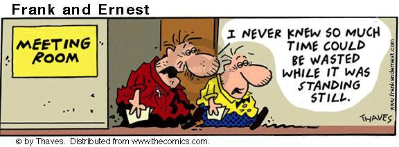 Comic Strip Bob Thaves Tom Thaves  Frank and Ernest 2001-06-19 meeting