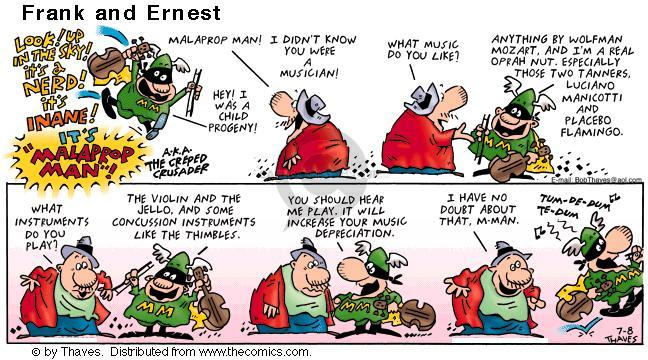 Comic Strip Bob Thaves Tom Thaves  Frank and Ernest 2001-07-08 hear