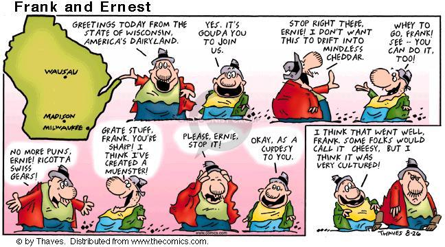 Comic Strip Bob Thaves Tom Thaves  Frank and Ernest 2001-08-26 cheese