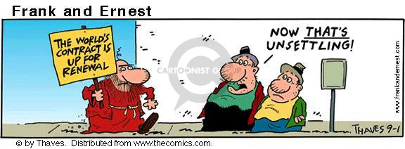 Comic Strip Bob Thaves Tom Thaves  Frank and Ernest 2001-09-01 contract