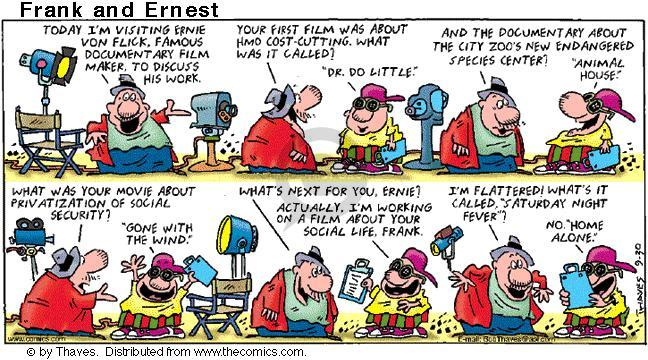 Cartoonist Bob Thaves Tom Thaves  Frank and Ernest 2001-09-30 social security