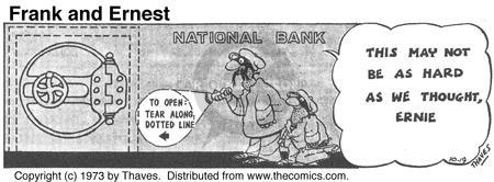 Comic Strip Bob Thaves Tom Thaves  Frank and Ernest 1973-10-19 financial institution