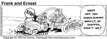 Comic Strip Bob Thaves Tom Thaves  Frank and Ernest 1974-02-01 speeding ticket