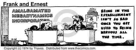 Comic Strip Bob Thaves Tom Thaves  Frank and Ernest 1974-10-24 employee