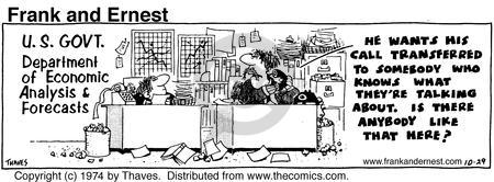 Cartoonist Bob Thaves Tom Thaves  Frank and Ernest 1974-10-29 economy
