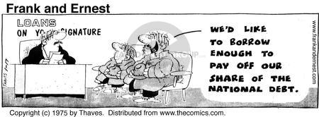 Comic Strip Bob Thaves Tom Thaves  Frank and Ernest 1975-01-17 national debt