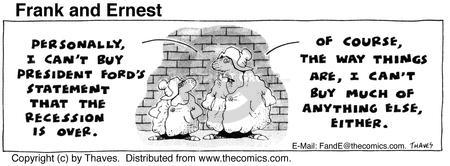 Comic Strip Bob Thaves Tom Thaves  Frank and Ernest 1975-08-05 economics