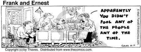 Comic Strip Bob Thaves Tom Thaves  Frank and Ernest 1975-08-14 deceive