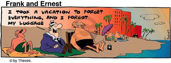 Comic Strip Bob Thaves Tom Thaves  Frank and Ernest 1977-04-21 relaxation