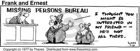 Comic Strip Bob Thaves Tom Thaves  Frank and Ernest 1977-05-30 definition
