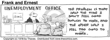 Cartoonist Bob Thaves Tom Thaves  Frank and Ernest 1978-03-27 feel good