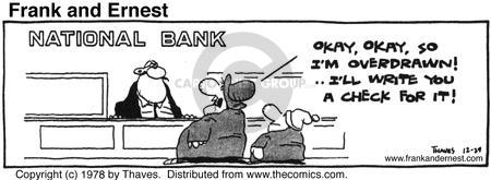 Comic Strip Bob Thaves Tom Thaves  Frank and Ernest 1978-12-29 bank account