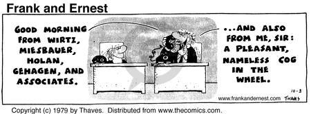 Comic Strip Bob Thaves Tom Thaves  Frank and Ernest 1979-10-03 good morning