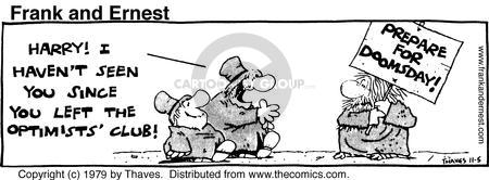 Cartoonist Bob Thaves Tom Thaves  Frank and Ernest 1979-11-05 optimist