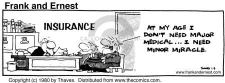 Comic Strip Bob Thaves Tom Thaves  Frank and Ernest 1980-01-03 medical insurance