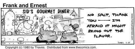 Comic Strip Bob Thaves Tom Thaves  Frank and Ernest 1980-02-25 gourmet cooking