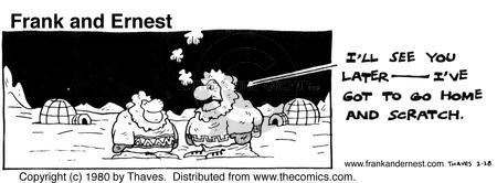 Comic Strip Bob Thaves Tom Thaves  Frank and Ernest 1980-02-28 Eskimo