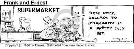 Cartoonist Bob Thaves Tom Thaves  Frank and Ernest 1980-05-17 economy