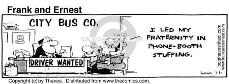 Comic Strip Bob Thaves Tom Thaves  Frank and Ernest 1980-07-31 bus driver