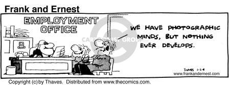 Comic Strip Bob Thaves Tom Thaves  Frank and Ernest 1981-01-24 employee
