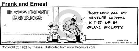 Cartoonist Bob Thaves Tom Thaves  Frank and Ernest 1982-01-14 social security