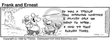 Comic Strip Bob Thaves Tom Thaves  Frank and Ernest 1982-03-11 fairway