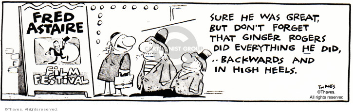 Comic Strip Bob Thaves Tom Thaves  Frank and Ernest 1982-05-03 Ginger Rogers