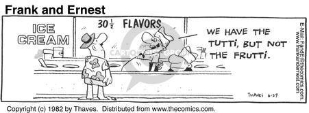 Comic Strip Bob Thaves Tom Thaves  Frank and Ernest 1982-06-29 dessert