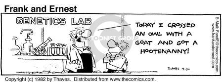 Comic Strip Bob Thaves Tom Thaves  Frank and Ernest 1982-07-30 geneticist