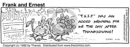 Comic Strip Bob Thaves Tom Thaves  Frank and Ernest 1982-11-26 Thanksgiving