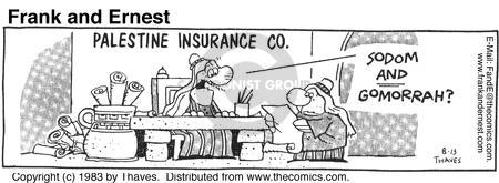 Comic Strip Bob Thaves Tom Thaves  Frank and Ernest 1983-08-13 insurance policy