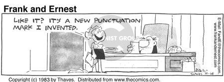 Comic Strip Bob Thaves Tom Thaves  Frank and Ernest 1983-10-14 punctuation