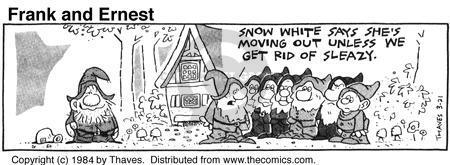 Cartoonist Bob Thaves Tom Thaves  Frank and Ernest 1984-03-21 Snow White