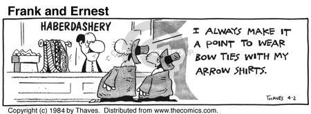 Comic Strip Bob Thaves Tom Thaves  Frank and Ernest 1984-04-02 clothes
