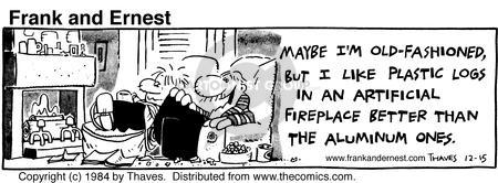 Comic Strip Bob Thaves Tom Thaves  Frank and Ernest 1984-12-15 fireplace