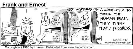 Comic Strip Bob Thaves Tom Thaves  Frank and Ernest 1985-01-30 computer