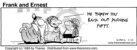 Cartoonist Bob Thaves Tom Thaves  Frank and Ernest 1985-03-23 hurt