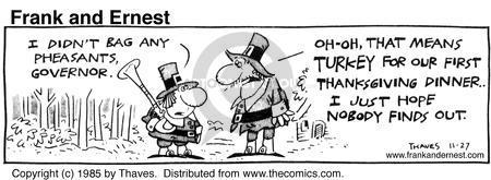 Comic Strip Bob Thaves Tom Thaves  Frank and Ernest 1985-11-27 Thanksgiving dinner