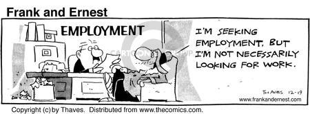 Comic Strip Bob Thaves Tom Thaves  Frank and Ernest 1985-12-19 employ