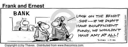 Comic Strip Bob Thaves Tom Thaves  Frank and Ernest 1986-01-09 bank account