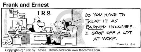 Comic Strip Bob Thaves Tom Thaves  Frank and Ernest 1986-08-06 tax