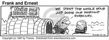 Comic Strip Bob Thaves Tom Thaves  Frank and Ernest 1987-04-10 igloo