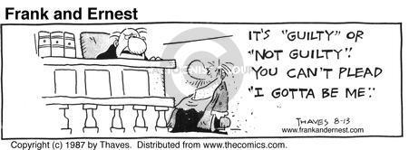 Comic Strip Bob Thaves Tom Thaves  Frank and Ernest 1987-08-13 defendant