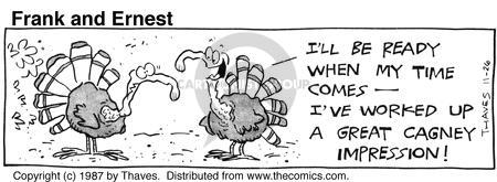 Comic Strip Bob Thaves Tom Thaves  Frank and Ernest 1987-11-26 Thanksgiving