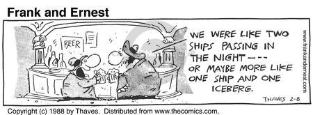 Comic Strip Bob Thaves Tom Thaves  Frank and Ernest 1988-02-08 Titanic